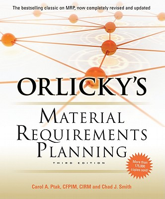 Orlickys Materials Requirements Planning By Smith, Chad